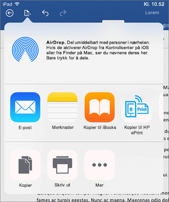 Med Åpne i en annen app-dialogboksen kan du sende dokumentet til en annen app, til en e-post, skrive det ut eller dele det.