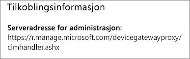 Administreres av-siden viser tilkoblingsinformasjon for nettadressen til enhetsbehandling.