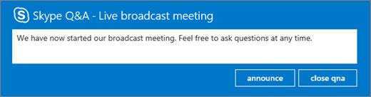 Gjøre en kunngjøring av i spørsmål og et panel