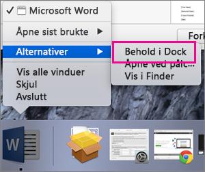 Den åpne menyen Alternativer i appen som viser kommandoen Behold i Dock