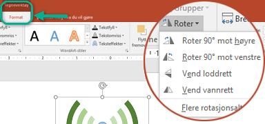 Kommandoene for rotasjon er tilgjengelige på Format-fanen under Tegneverktøy på verktøylinjebåndet. Velg objektet du vil rotere, og klikk deretter på båndet.
