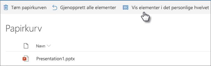 Visning av OneDrive-papirkurven som viser alternativet «Vis personlig hvelv-elementer»