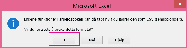 Et bilde av spørsmålet du kan få fra Excel hvis du vil lagre filen som CSV-format