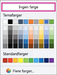 Alternativene for Skyggefarge med Ingen farge uthevet.