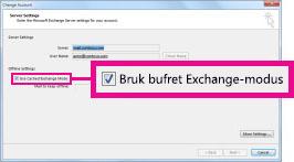Bruk avmerkingsboksen Bruk bufret Exchange-modus i dialogboksen Endre konto