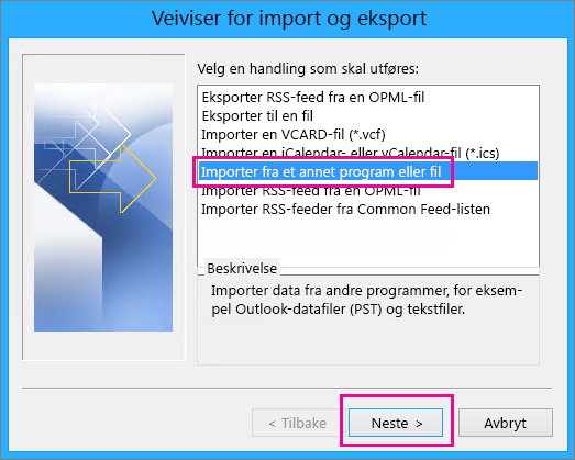 Velg å importeree-post fra et annet program eller en annen fil