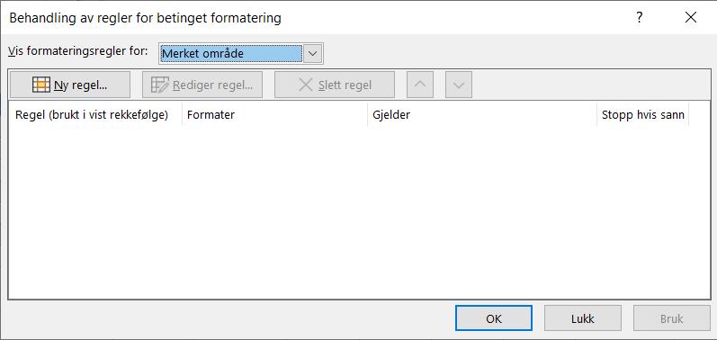 Administrer dialogboksen for reglene for betinget formatering
