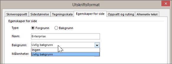 Skjermbilde av Utskriftsformat > Egenskaper for side med Livlig bakgrunn valgt fra rullegardinlisten Bakgrunn.