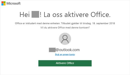 Viser «La oss aktivere Office»-skjermen, som indikerer at Office er inkludert på denne enheten