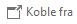 Velg Koble fra øverst i meldingen i Outlook-leseruten, og du vil få mulighet til å bruke Sett inn-menyen.