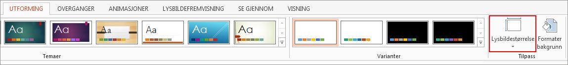 Klikk Lysbildestørrelse i Tilpass-gruppen på Utforming-fanen.