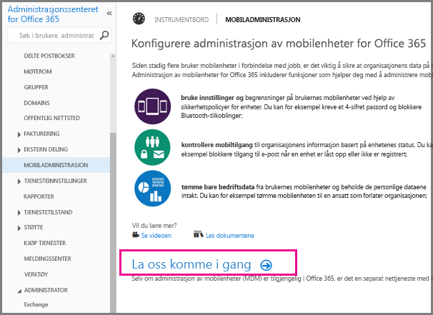 Konfigurere administrasjon av mobilenheter for Office 365