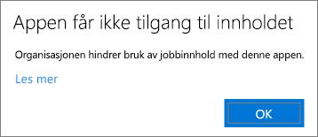 En dialogboks som sier at programmet ikke får tilgang til innhold når du limer inn i en ikke-administrert app.