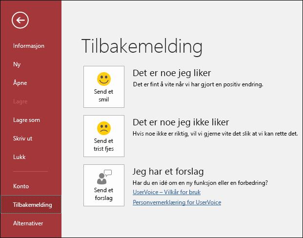 Klikk på Fil > Tilbakemelding for å fortelle Microsoft om du har kommentarer eller forslag om Access