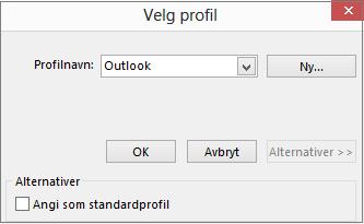 Godta standardinnstillingene for Outlook i dialogboksen Velg profil