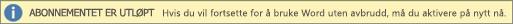 Viser et eksempel på banneret Abonnementet er utløpt med en Aktiver på nytt-knapp