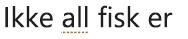 En skrivestilfeil merket med en prikket gull-understreking