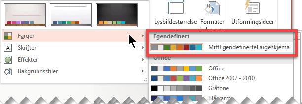 Når du definerer et egendefinert fargevalg, vises den på rullegardinmenyen Farger