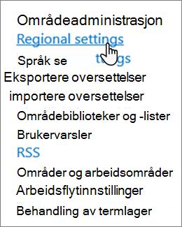 Innstillingen regionale innstillinger for område under områdeadministrasjon