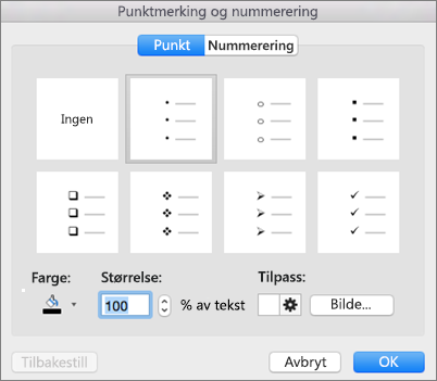 Dialogboksen Punkttegn og nummerering i Office for Mac