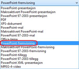 Listen over filtyper i PowerPoint inkluderer PowerPoint-fremvisning (.PPSX)