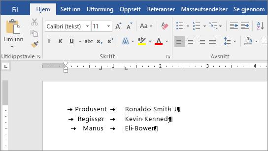 Et eksempel viser tekst som er justert etter tabulatorstopp på linjalen.