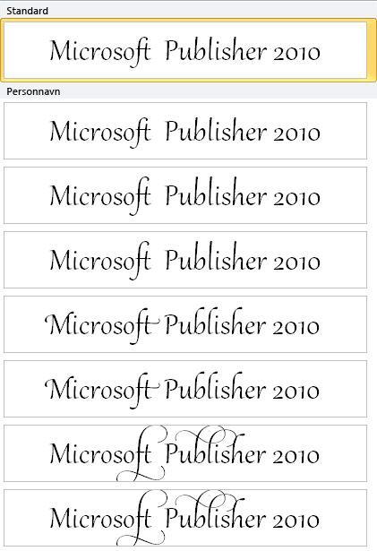 Stilistisk sett i Publisher 2010 for avansert typografi i OpenType-skrifter