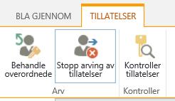 Liste/bibliotek tillatelser kontrollen som viser Stopp arving av tillatelser-knappen