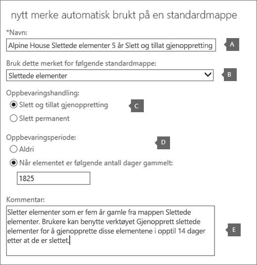 Innstillinger for å opprette en ny oppbevaringspolicykode for Slettede elementer-mappen