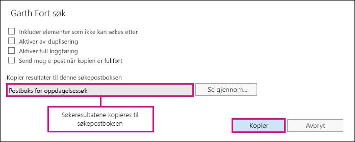 Klikk Kopiere for å kopiere søkeresultatene til søkepostboksen