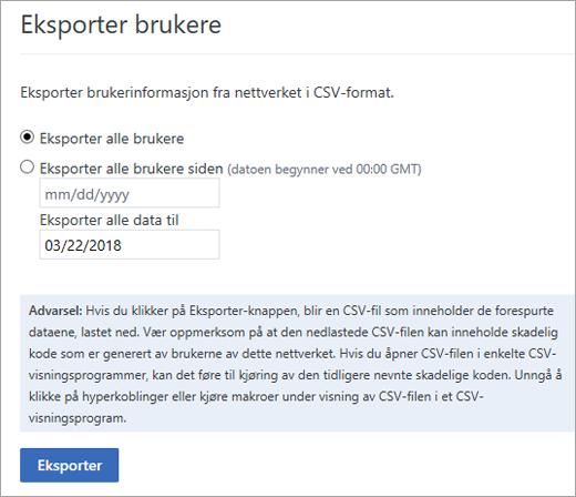 Yammer Eksporter brukere-alternativer – Eksporter alle brukere, eller Eksporter alle brukere fra (dato)