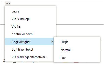 Et skjermbilde viser flere alternativer som er tilgjengelig for meldinger med alternativet for å angi viktighetsnivå uthevet, viser verdiene høy, Normal og lav.