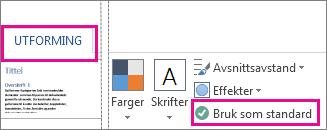 Lagre som standardalternativ for Word-temaer funnet i kategorien Utforming