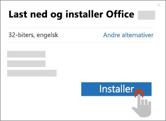 Viser Installer-knappen i dialogboksen Last ned Office