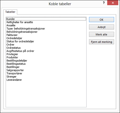 Velg en tabell for å koble til, i dialogboksen Koble tabeller