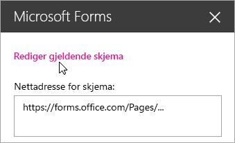 Rediger gjeldende skjema i Microsoft Forms for et eksisterende skjema.