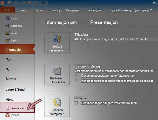 Klikk Alternativer i Fil-fanen på båndet i PowerPoint 2010