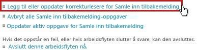 Legg til eller oppdater korrekturlesere for koblingen Samle inn tilbakemelding på siden Status for arbeidsflyt