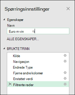 Power Query > redigeringsprogram for spørring > spørring innstillinger