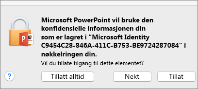 Nøkkelringtilgang-melding i Office 2016 for Mac