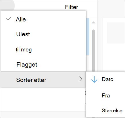 Et skjermbilde viser Sorter etter alternativet er valgt fra Filter-kontrollen for e-postmeldinger.