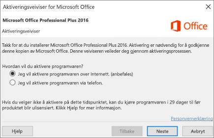 Viser Office-aktiveringsveiviseren som kan vises etter at du har installert Office.