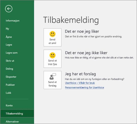 Klikk Fil > Tilbakemelding for å fortelle Microsoft dersom du har kommentarer eller forslag om Excel