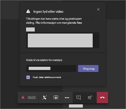 En feil melding som sier «ingen lyd eller video» og har plass til å skrive inn et telefon nummer slik at team kan ringe deg.
