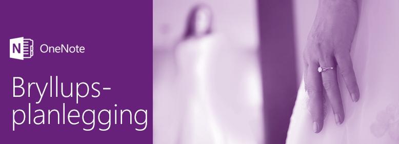 Planlegge et bryllup med OneNote