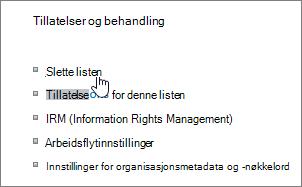 Dialog boksen for liste innstillinger med Slett denne listen uthevet