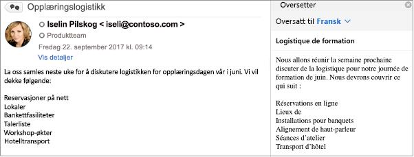 Denne meldingen ble oversatt fra engelsk til fransk ved hjelp av tillegget Oversetter for Outlook.