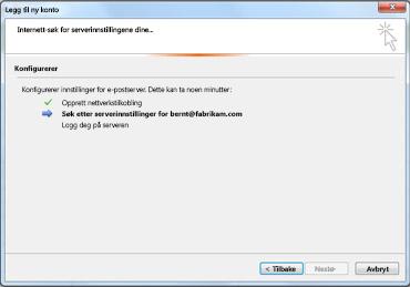 Dialogboksen Legg til ny konto med melding om at e-postserverinnstillinger konfigureres