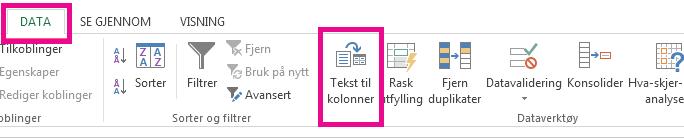Ikonet Tekst til kolonner er i Data-fanen.