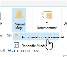 SharePoint 2016 angi varsel for et element med element valgt